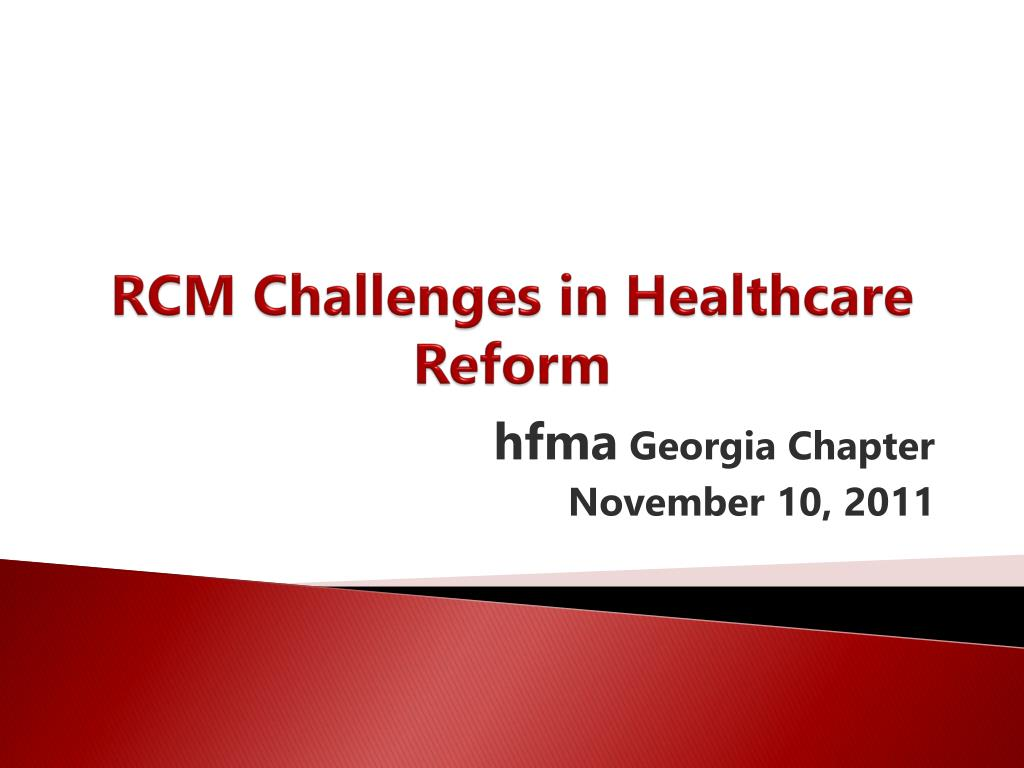 rcm challenges in healthcare reform l.