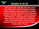 galatia 5 16 18