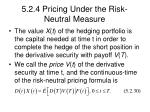 5 2 4 pricing under the risk neutral measure24