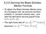 5 2 5 deriving the black scholes merton formula