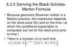 5 2 5 deriving the black scholes merton formula27
