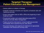 targeted therapies patient education and management