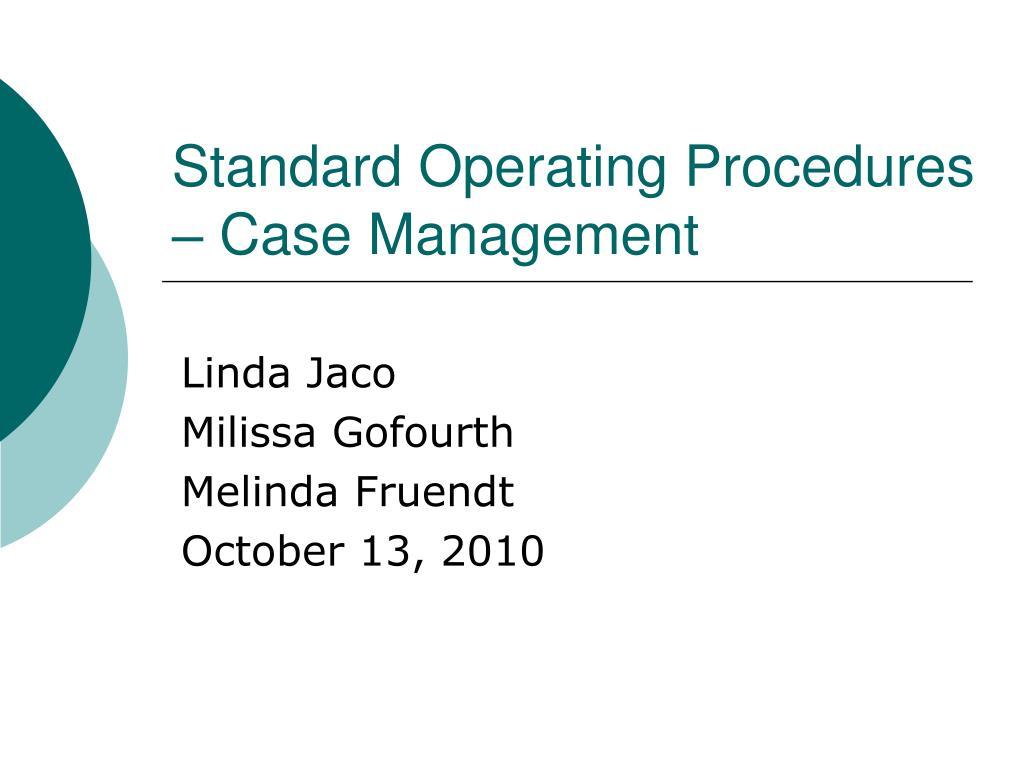 standard operating procedures case management l.