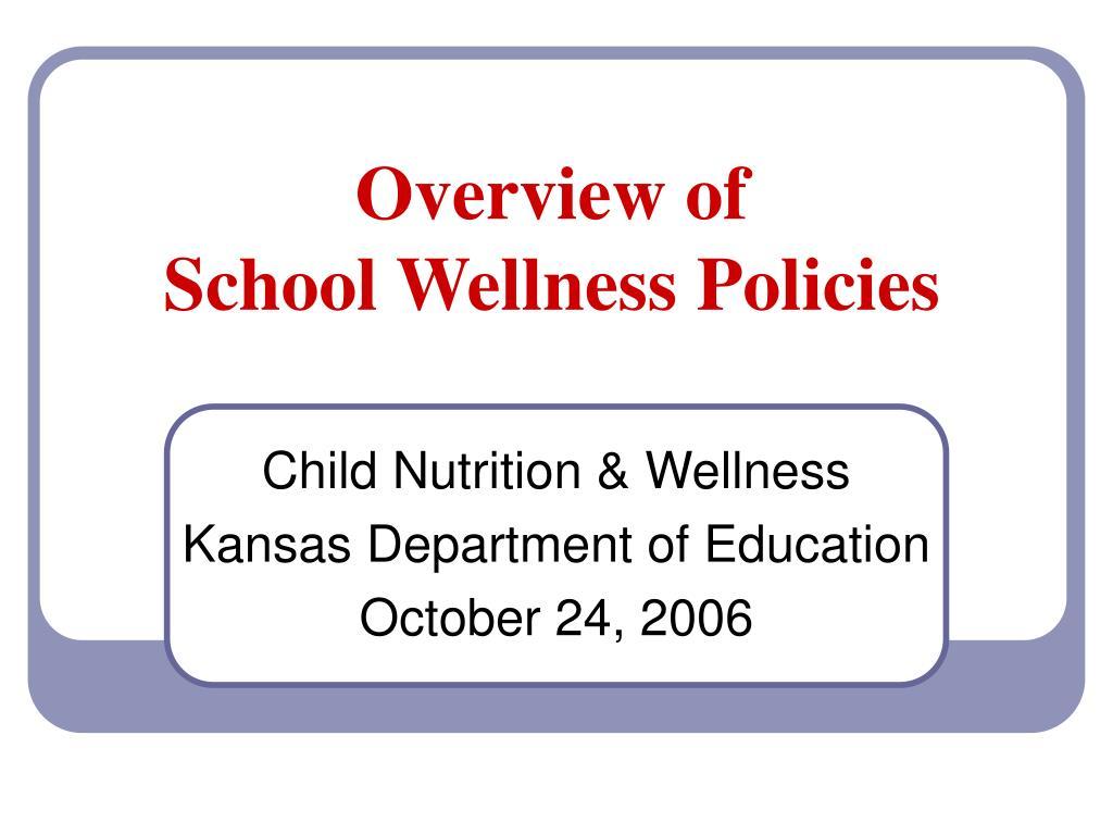 overview of school wellness policies l.