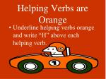 helping verbs are orange