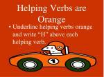 helping verbs are orange