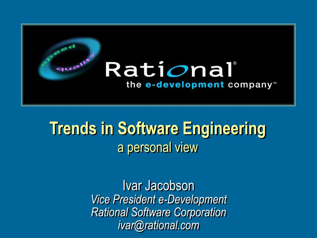 trends in software engineering a personal view l.