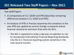 sec released two staff papers nov 2011