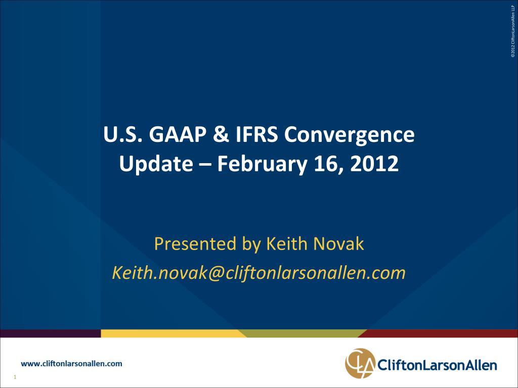 u s gaap ifrs convergence update february 16 2012 l.