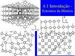 4 1 introdu o estrutura da mat ria