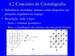 4 2 conceitos de cristalografia