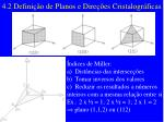 4 2 defini o de planos e dire es cristalogr ficas