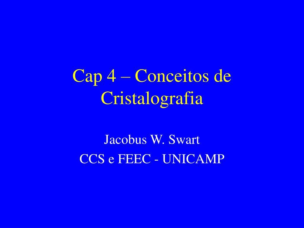 cap 4 conceitos de cristalografia l.