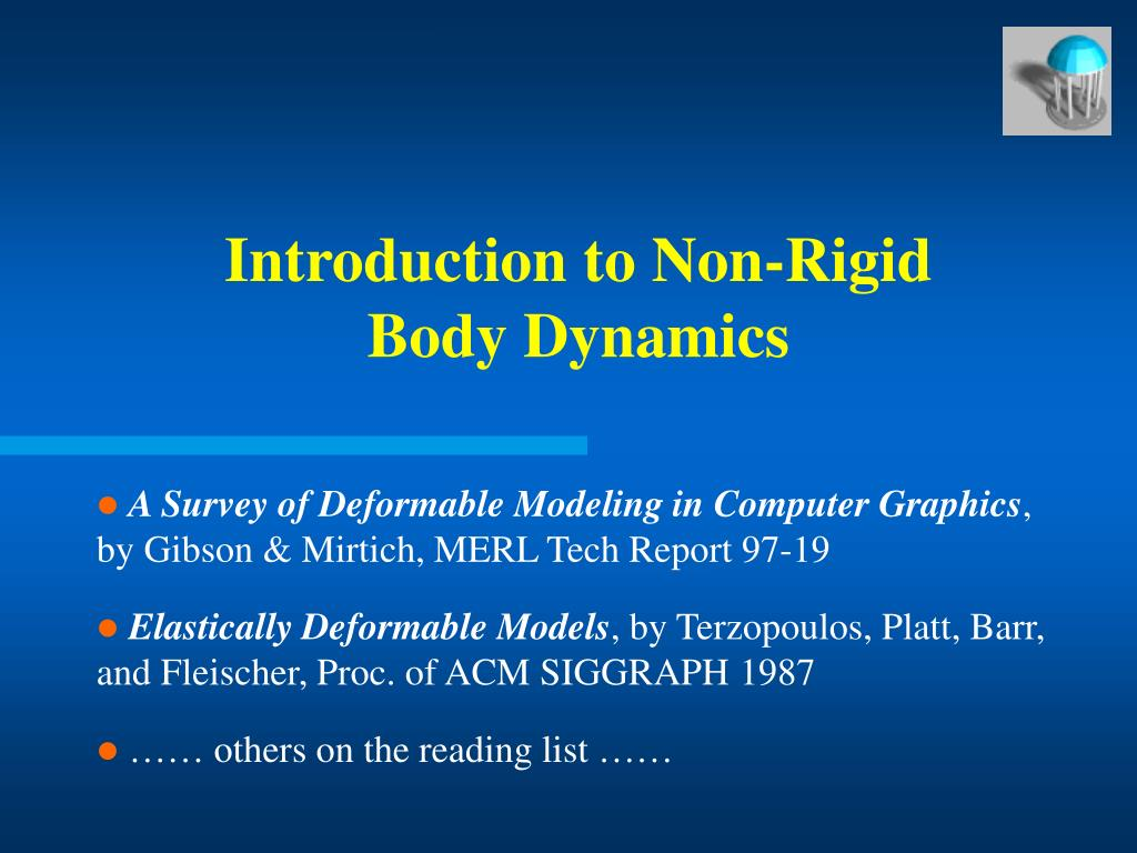 introduction to non rigid body dynamics l.