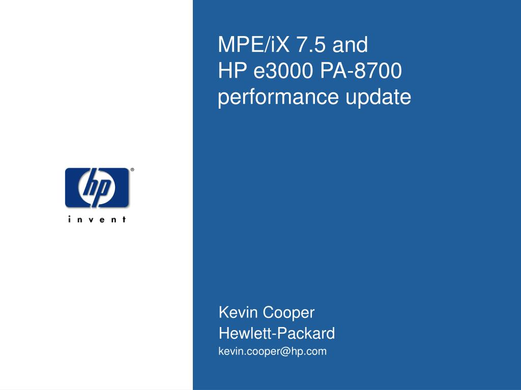 mpe ix 7 5 and hp e3000 pa 8700 performance update l.