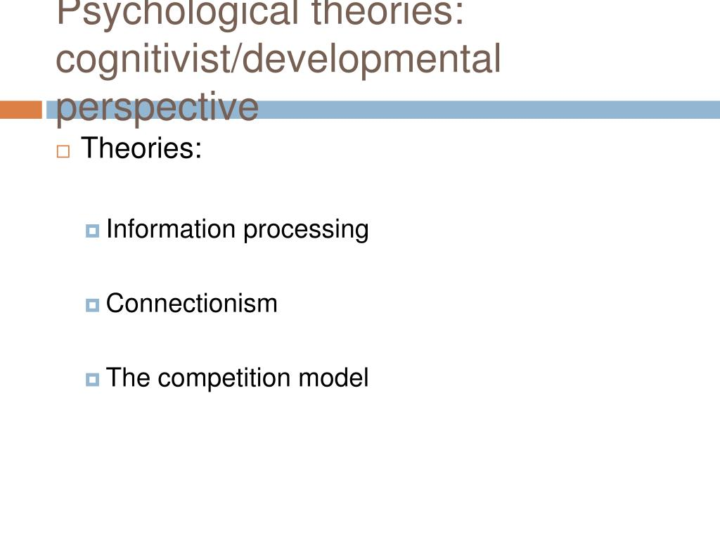Psychological theories: