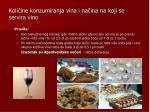 koli ine konzumiranja vina i na ina na koji se servira vino