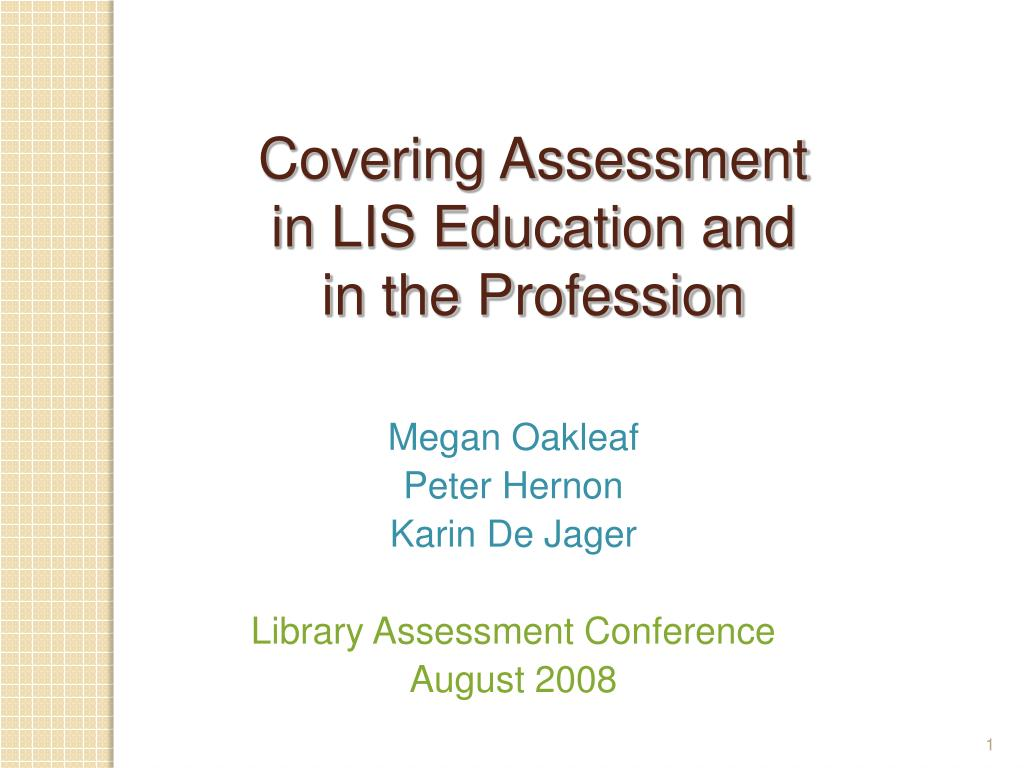 covering assessment in lis education and in the profession l.