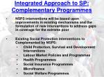 integrated approach to sp complementary programmes