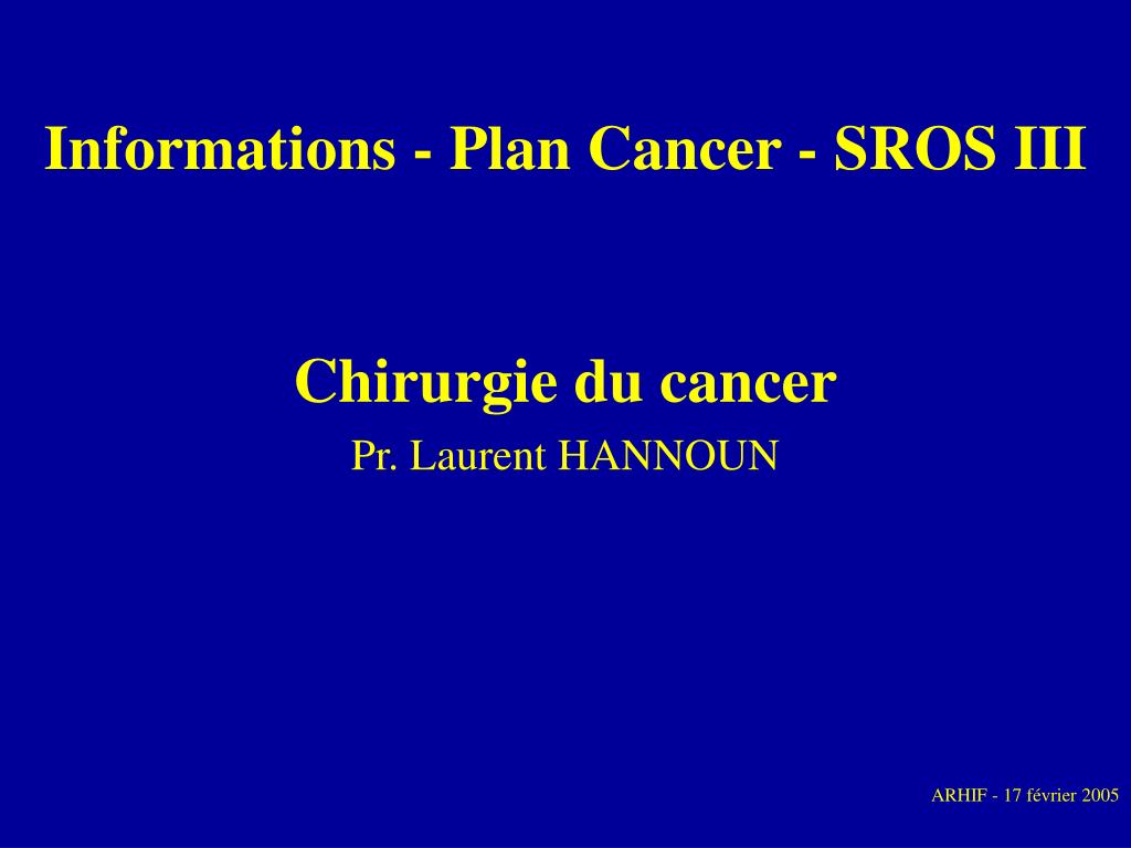 informations plan cancer sros iii l.