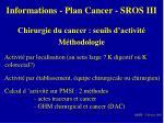 informations plan cancer sros iii11