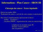 informations plan cancer sros iii2