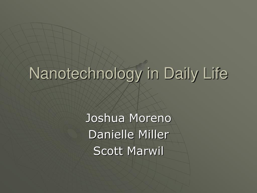 nanotechnology in daily life l.