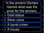 in the ancient olympic games what was the prize for the winners