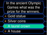 in the ancient olympic games what was the prize for the winners56