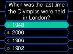 when was the last time the olympics were held in london32