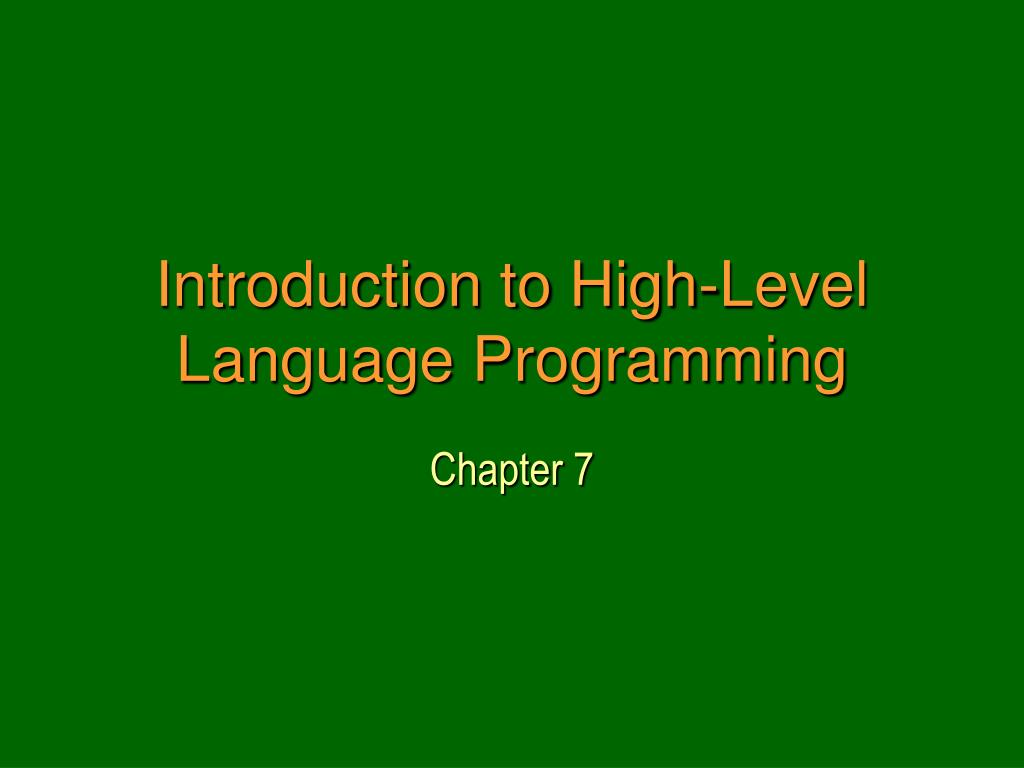 introduction to high level language programming l.