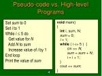 pseudo code vs high level programs