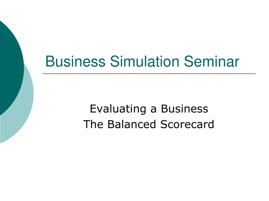 business simulation seminar l.
