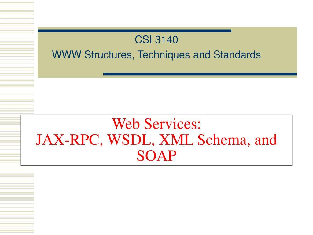 web services jax rpc wsdl xml schema and soap l.