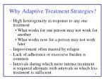 why adaptive treatment strategies