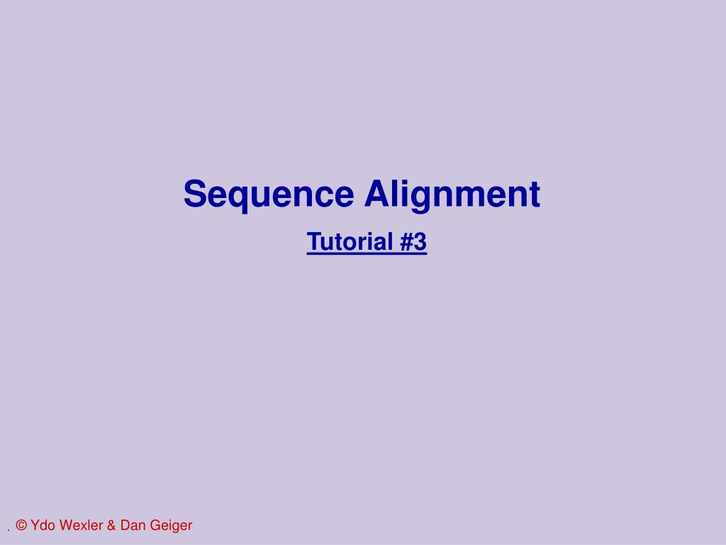 sequence alignment tutorial 3 l.
