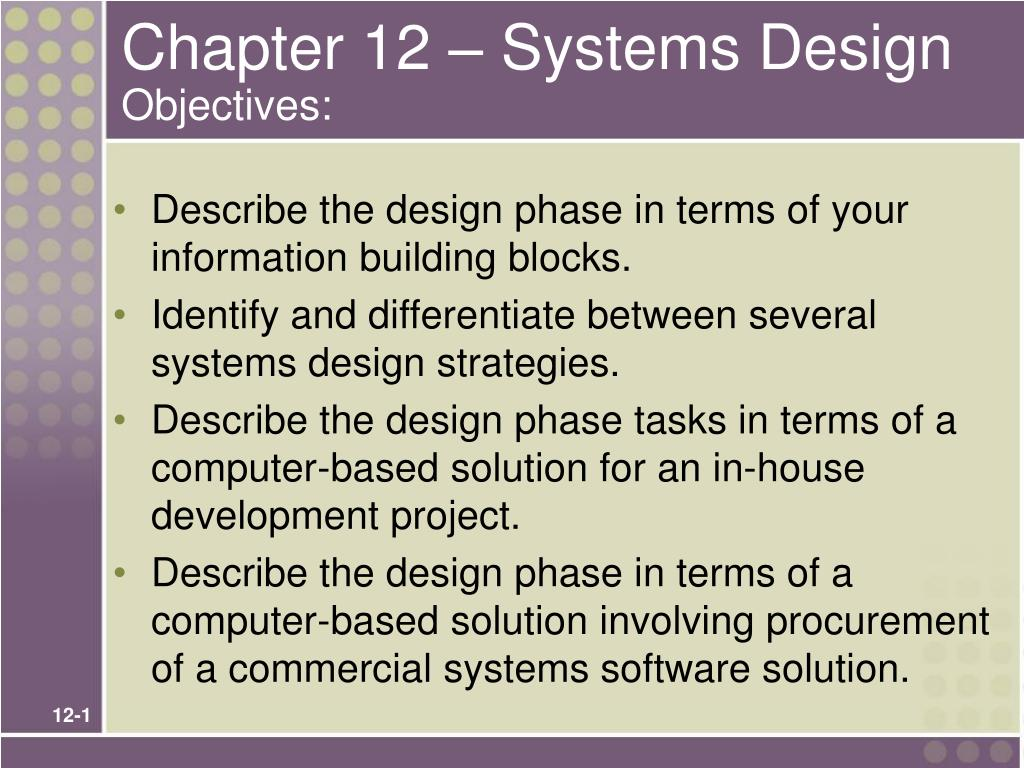 chapter 12 systems design objectives l.