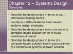 chapter 12 systems design objectives