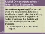 model driven approaches information engineering