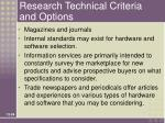 research technical criteria and options
