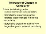 tolerance of change in osmolarity
