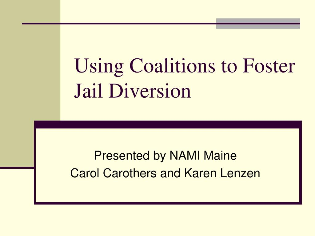 using coalitions to foster jail diversion l.