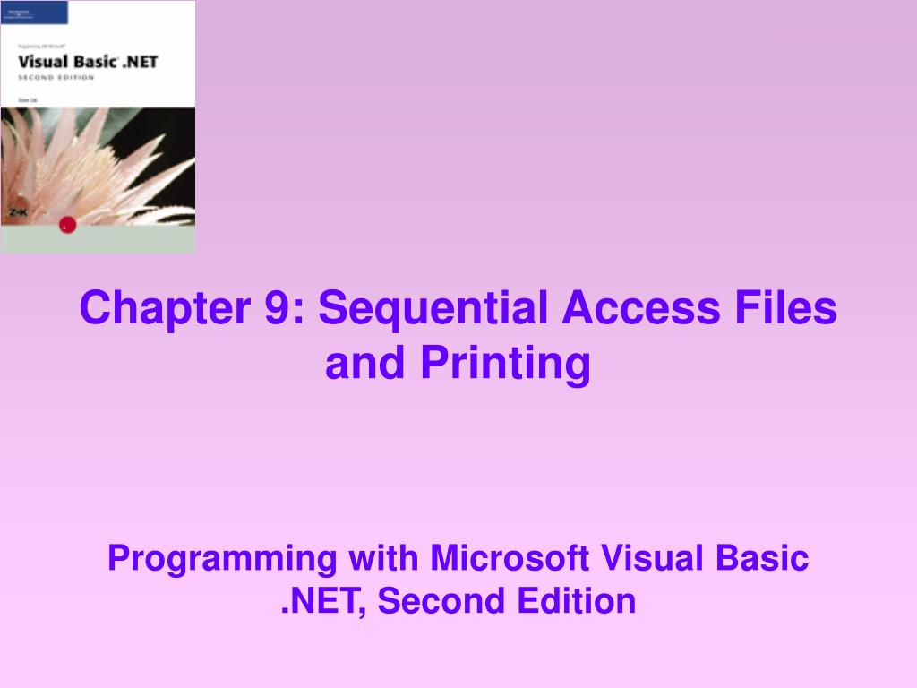 chapter 9 sequential access files and printing l.