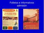 folletos e informativos admisi n