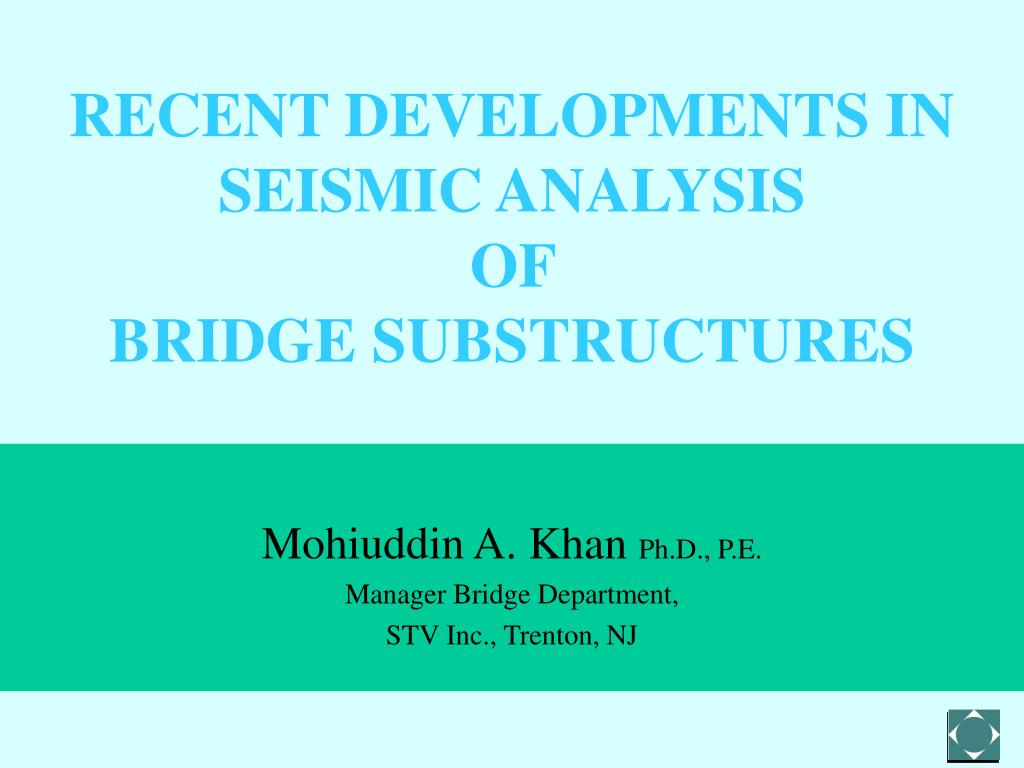 recent developments in seismic analysis of bridge substructures l.