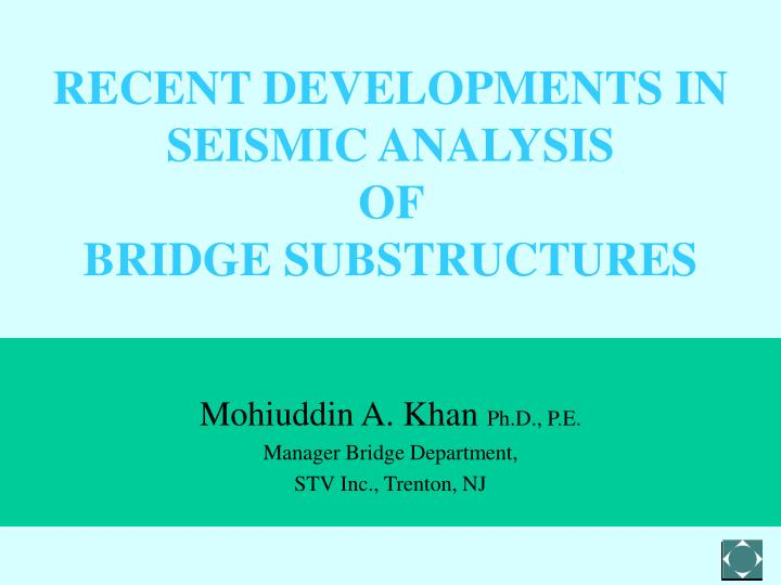recent developments in seismic analysis of bridge substructures n.