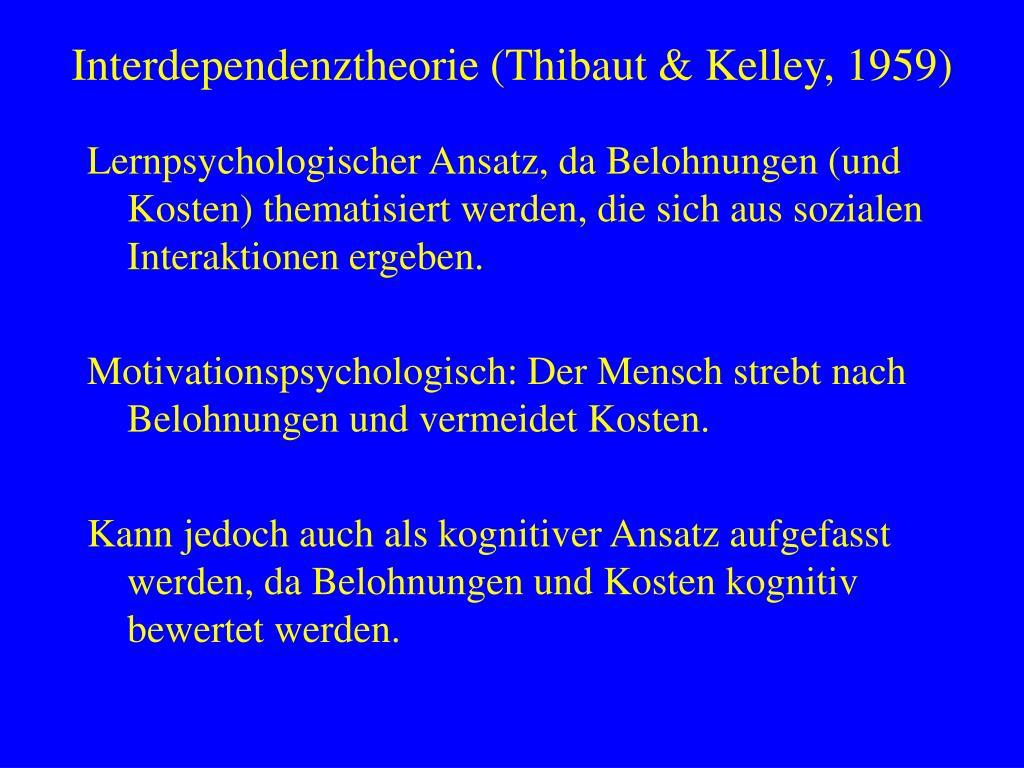 interdependenztheorie thibaut kelley 1959 l.