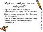 qu se consigue con una webquest