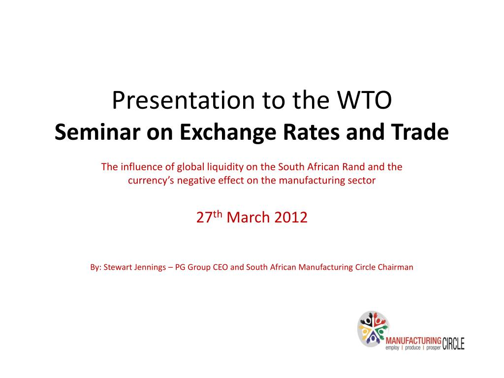 presentation to the wto seminar on exchange rates and trade l.