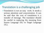 translation is a challenging job